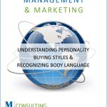 Understanding Personality Buying Styles & Recognizing Body Language