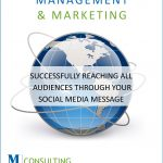 Successfully Reaching All Audiences Through Your Social Media Message
