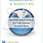 Creating Videos & Your YouTube Channel to Drive Sales