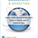 What Every Interior Designer Should Know About Prospecting