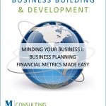 MYB I: Business Planning ‐ Financial Metrics Made Easy